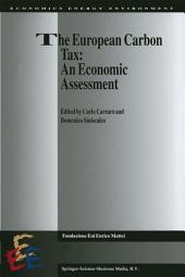 The European Carbon Tax: An Economic Assessment