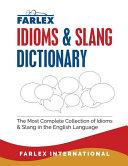 The Farlex Idioms and Slang Dictionary PDF