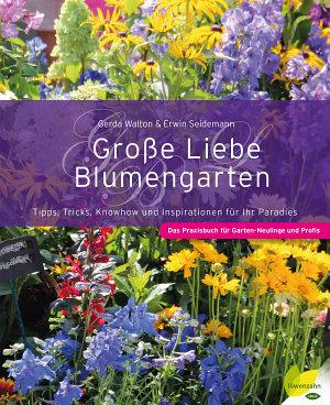 Gro  e Liebe Blumengarten PDF