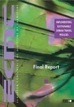 Implementing Sustainable Urban Travel Policies Final Report