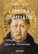 Contra Gemellus, a critical view of Thomism