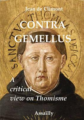 Contra Gemellus  a critical view of Thomism