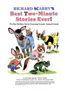 Richard Scarry's Best Two-minute Stories Ever!