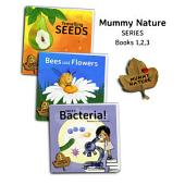 MUMMY NATURE - books 1,2,3: Children's Book Series