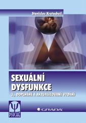 Sexuální dysfunkce: 3., doplněné a aktualizované vydání