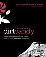 Dirt Candy  A Cookbook PDF