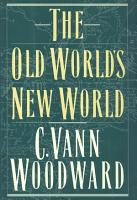 The Old World s New World PDF