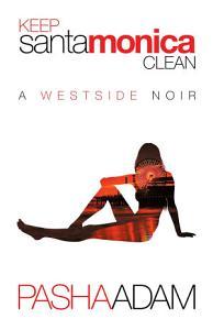 Keep Santa Monica Clean Book