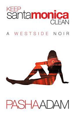 Keep Santa Monica Clean