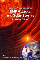 Disaster Preparedness for Emp Attacks and Solar Storms  Expanded Edition