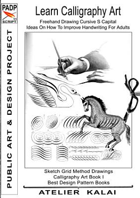 PADP Script 11  Learn Calligraphy Art   Freehand Drawing Cursive S Capital   Ideas On How To Improve Handwriting For Adults