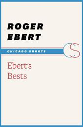 Ebert's Bests