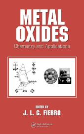Metal Oxides: Chemistry and Applications