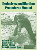 Explosives and Blasting Procedures Manual