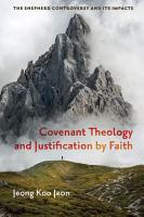 Covenant Theology and Justification by Faith PDF
