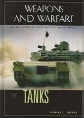 Tanks: An Illustrated History of Their Impact