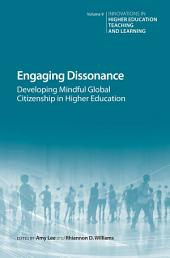 Engaging Dissonance: Developing Mindful Global Citizenship in Higher Education