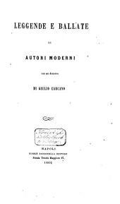Leggende e ballate di autori moderni, con un discorso