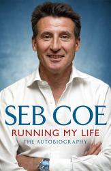 Running My Life The Autobiography Book PDF