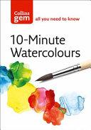 Ten-minute Watercolours