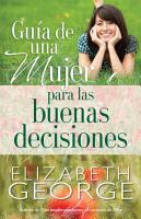 Guia de Una Mujer Para Las Buenas Decisiones PDF