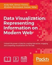 Data Visualization  Representing Information on Modern Web PDF