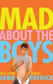 Mad about the Boys: A New Collection of Erotic Tales