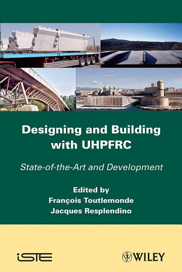 Designing and Building with UHPFRC PDF