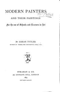 Modern painters and their paintings  by Sarah Tytler PDF