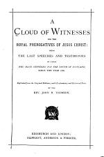 A Cloud of Witnesses for the Royal Prerogatives of Jesus Christ