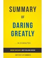 Daring Greatly: by Brené Brown | Summary & Analysis