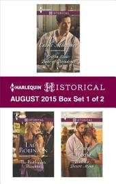 Harlequin Historical August 2015 - Box Set 1 of 2: Griffin Stone: Duke of Decadence\The Bootlegger's Daughter\Under a Desert Moon