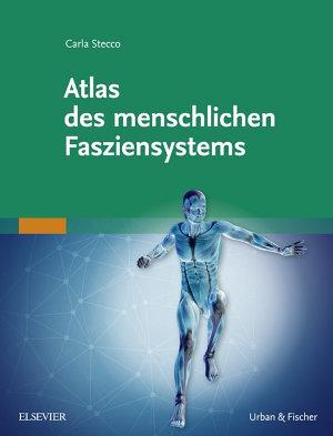Atlas des menschlichen Fasziensystems PDF