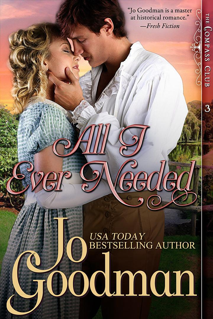 All I Ever Needed (The Compass Club Series, Book 3)