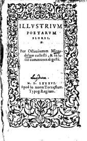 Octaviani Mirandulae Illustrium Poetarum Flores