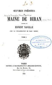 Œuvres inédites de Maine de Biran: Volume1
