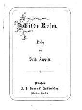 Wilde Rosen: Lieder