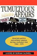 Tumultuous Affairs