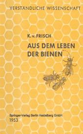 Aus dem Leben der Bienen: Ausgabe 5