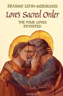 Love s Sacred Order