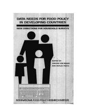Data Needs for Food Policy in Developing Countries: New Directions for Household Surveys