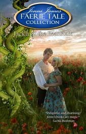 Jack and the Beanstalk: Faerie Tale Collection