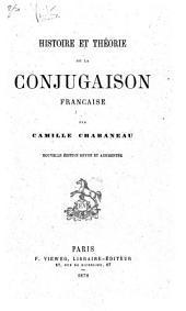 Histoire et théorie de la conjugaison française