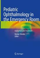 Pediatric Ophthalmology in the Emergency Room PDF