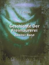 Geschichte Der Freimaurerei