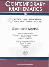 Stochastic Models: Seventh Symposium on Probability and Stochastic Processes, June 23-28, 2002, Mexico City, Mexico