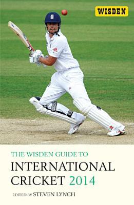 The Wisden Guide to International Cricket 2014