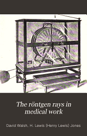 The Röntgen rays in medical work