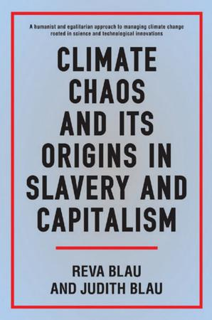 Climate Chaos and its Origins in Slavery and Capitalism PDF