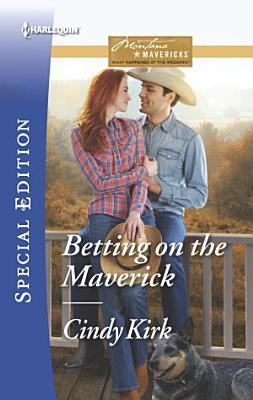 Betting on the Maverick